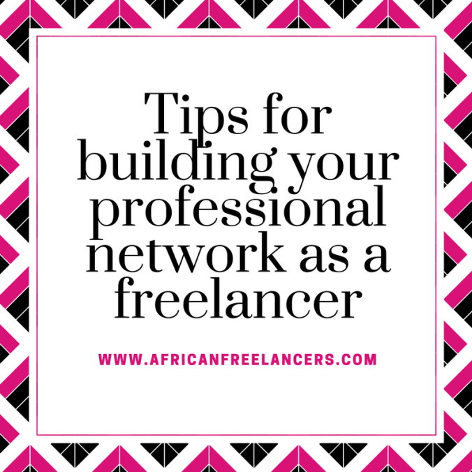 Tips for building your professional network as a freelancer