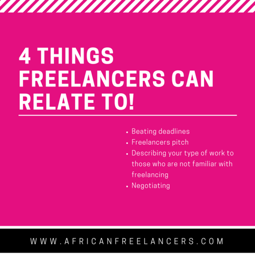 4 things freelancers can relate to