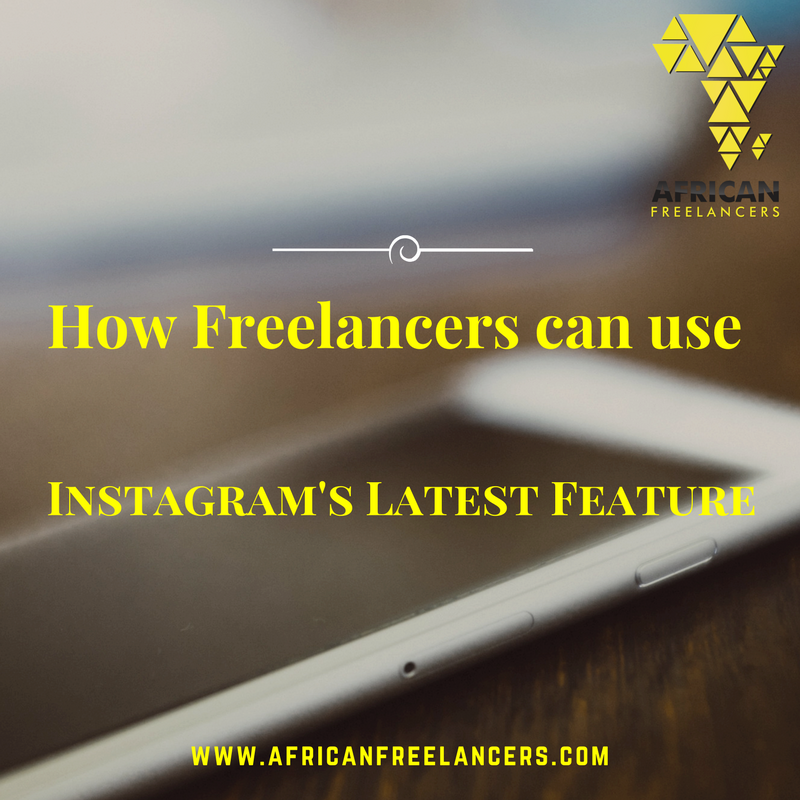 How Freelancers can use Instagram's Latest Feature
