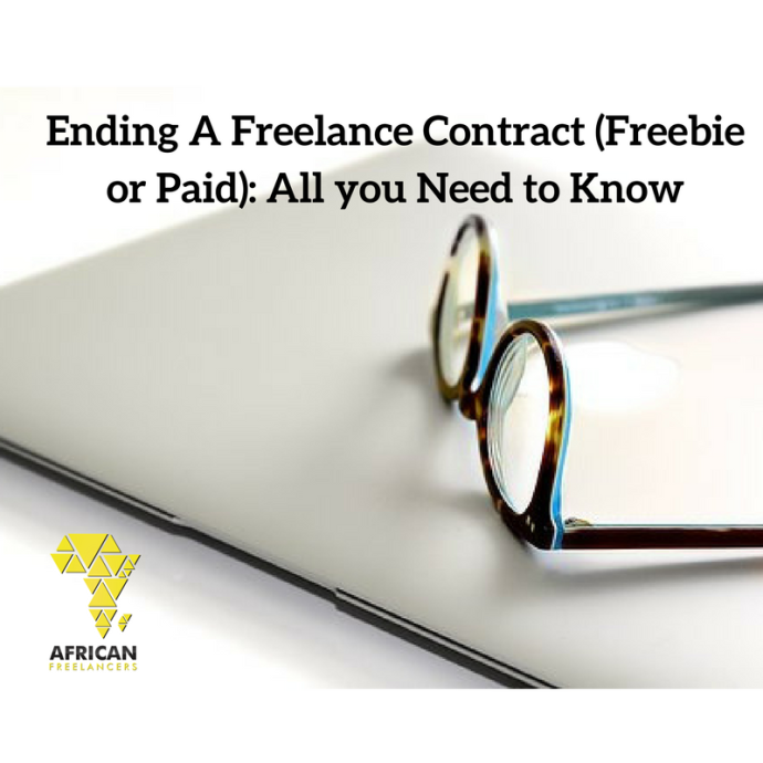 Ending A Freelance Contract (Freebie or Paid): All you Need to Know