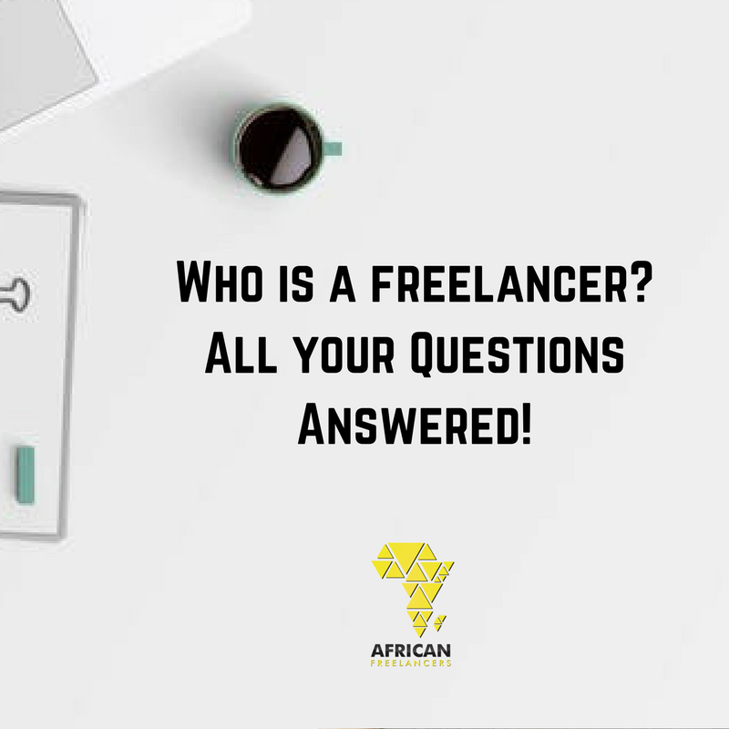 Who is a freelancer? All your Questions Answered!