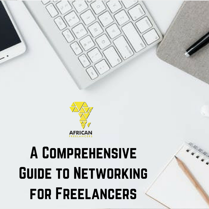 A Comprehensive Guide to Networking for Freelancers